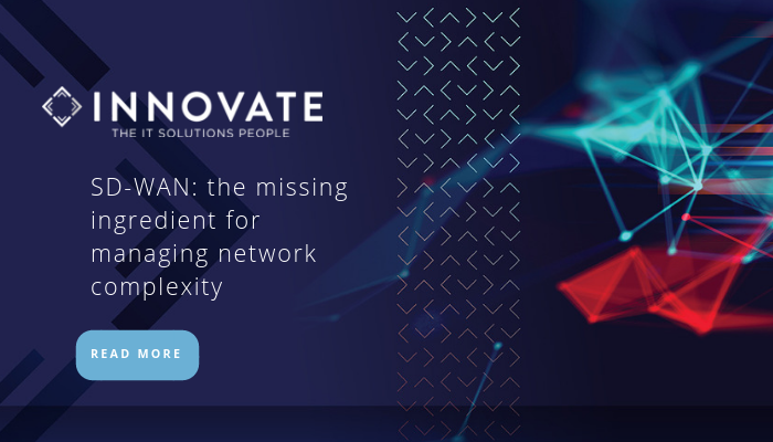 SD-WAN the missing ingredient for managing network complexity Blog Image